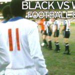 Najbizarniji fudbalski meč u istoriji Engleske: Belci protiv Crnaca!